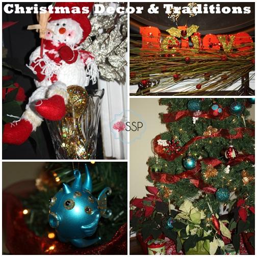 Christmas Decor and Taditions