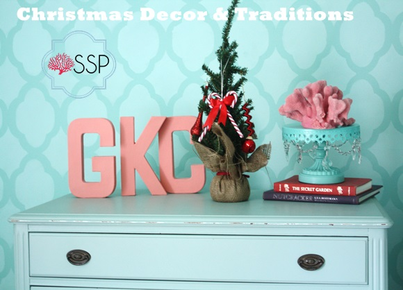 Christmas Decor and Traditions
