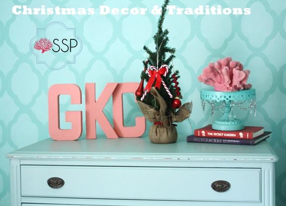 Christmas Decor and Traditions